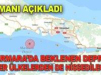 """""""Marmara'da beklenen deprem diğer ülkelerden de hissedilecek"""""""