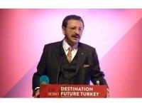 TOBB Başkanı Hisarcıklıoğlu: ''Dünyada en çok ziyaret edilen ilk 100 şehir içinde 4 şehrimiz bulunmaktadır''