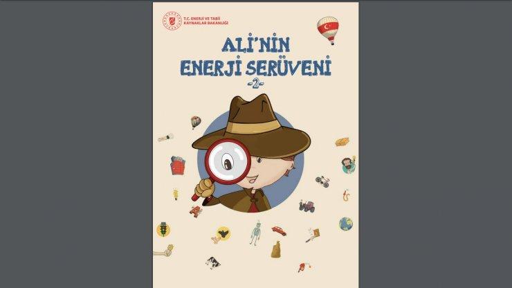 """""""Ali'nin Enerji Serüveni"""" çocuklarda enerji bilinci oluşturacak"""