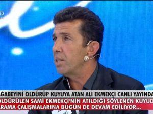 Ağabeyini öldüren Ali Ekmekçi canlı yayında!