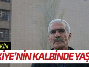 Fethim Türkiye'nin kalbinde yaşıyor