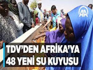 TDV'den Afrika'ya 48 yeni su kuyusu