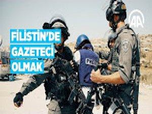 Filistin'de gazeteci olmak ölümü göze almak demek
