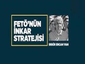 FETÖ'nün inkar stratejisi: Bekir Ercan Van