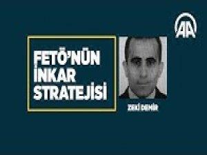 FETÖ'nün inkar stratejisi: Zeki Demir