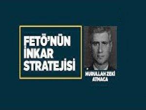 FETÖ'nün inkar stratejisi: Nurullah Zeki Atmaca