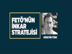 FETÖ'nün inkar stratejisi: Hüseyin Türk
