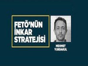 FETÖ ve inkar stratejisi: Mehmet Yurdakul