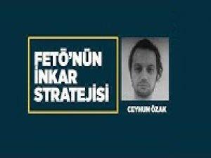 FETÖ ve inkar stratejisi: Ceyhun Özak