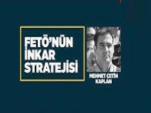 FETÖ'nün inkar stratejisi: Mehmet Çetin Kaplan