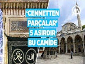 'Cennetten parçalar' 5 asırdır bu camide