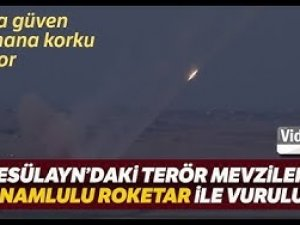 Rasülayn'daki Terör Hedefleri Çok Namlulu Roketatarlar İle Vuruldu
